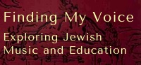 Finding My Voice: Exploring Jewish Music and Education